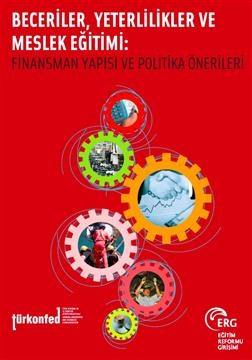 Beceriler, Yeterlilikler ve Mesleki Eğitimi: Politika Analizi ve Öneriler