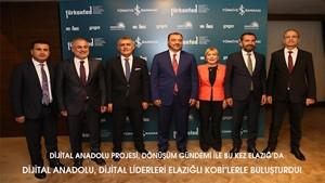 Dijital Anadolu Dijital Liderleri Elazığlı KOBİlerle Buluşturdu
