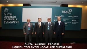 Dijital Anadolu Projesi Üçüncü Toplantısı Kocaelide Düzenlendi