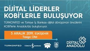 Dijital Anadolu Projesi Yılın Son Toplantısında Eskişehirli KOBİler ile Buluşuyor