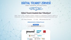 Dijital Ticaret Zirvesi'nde İkinci Durak Gaziantep Olacak!