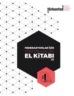 Federasyonlar İçin Yönetim İlkeleri El Kitabı - 2018