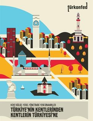 Kent-Bölge Yerel Yönetimde Yeni Dinamikler Raporu