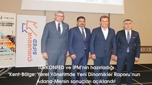 Kent-Bölge Yerel Yönetimde Yeni Dinamikler Raporunun Adana-Mersin sonuçları açıklandı