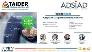 TAİDER-ADSİAD Kuzey Yıldızı Aile Şirketlerinde Sürdürülebilirlik etkinliği Adanada gerçekleşecek