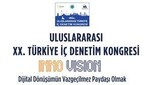 Türkiye İç Denetim Enstitüsü - 20 Uluslararası Türkiye İç Denetim Kongresi
