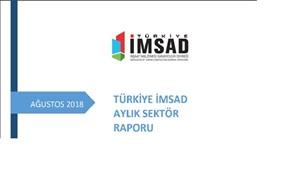 Türkiye İMSAD Ağustos 2018 Sektör Raporu Açıklandı