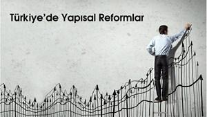 Türkiye'de Yapısal Reformlar: Ocak-Mart 2018 Dönemi