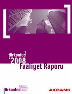 TÜRKONFED 2008 Faaliyet Raporu