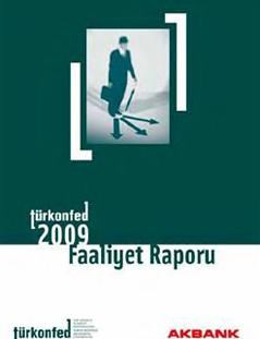 TÜRKONFED 2009 Faaliyet Raporu