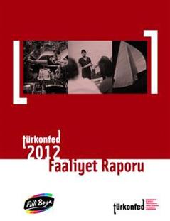 TÜRKONFED 2012 Faaliyet Raporu