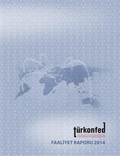 TÜRKONFED 2014 Faaliyet Raporu