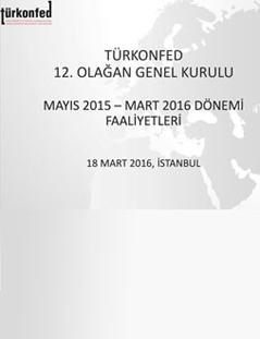 TÜRKONFED 2015 Faaliyet Raporu