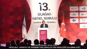 TÜRKONFED Başkanı Turan Nitelikli Yaratıcı ve Girişimci Bir Gençlik İçin Daha Çok Çalışmalıyız