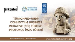TÜRKONFED ve UNDP İşletmeleri Afet ve Acil Durumlara Karşı Hazırlayacak - 16 Kasım 2018