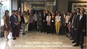 TÜRKONFED ve UNDP Türkiye KOBİleri Acil Durumlara Hazırlayacak