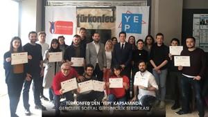 TÜRKONFEDden YEP Kapsamında Gençlere Sosyal Girişimcilik Sertifikası