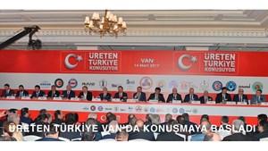 Üreten Türkiye Van'dan Konuşmaya Başladı