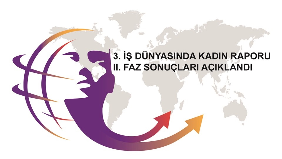 3. İş Dünyasında Kadın Raporu II. Faz Sonuçları Açıklandı