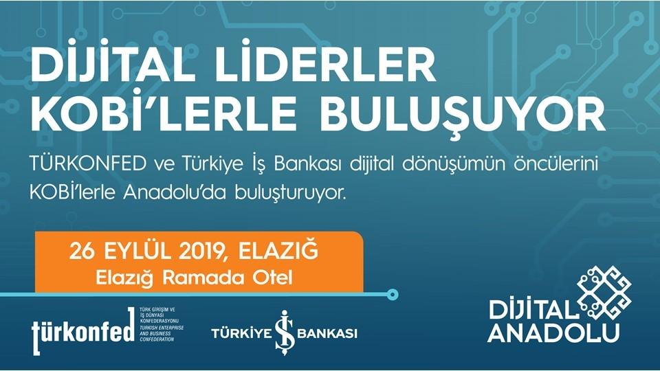 Dijital Liderler Elazığlı KOBİ'lerle Buluşuyor!