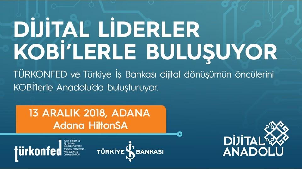 Dijital Liderler Adanalı KOBİ'lerle buluşuyor