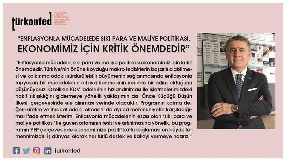 TÜRKONFED Başkanı Turan Enflasyonla Mücadele Ekonomimiz İçin Kritik Önemdedir