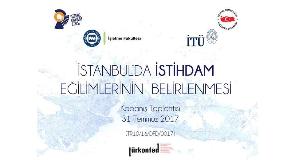 İstanbul'da İstihdam Eğilimlerinin Belirlenmesi Projesi Tamamlanıyor