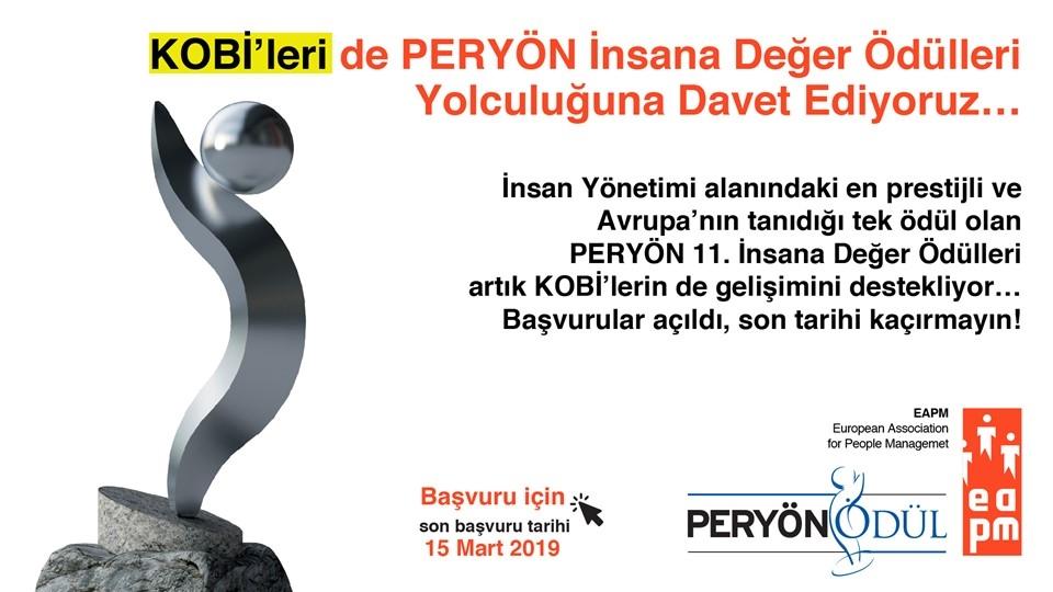 """""""KOBİ'leri de PERYÖN İnsana Değer Ödülleri Yolculuğuna Davet Ediyoruz."""""""