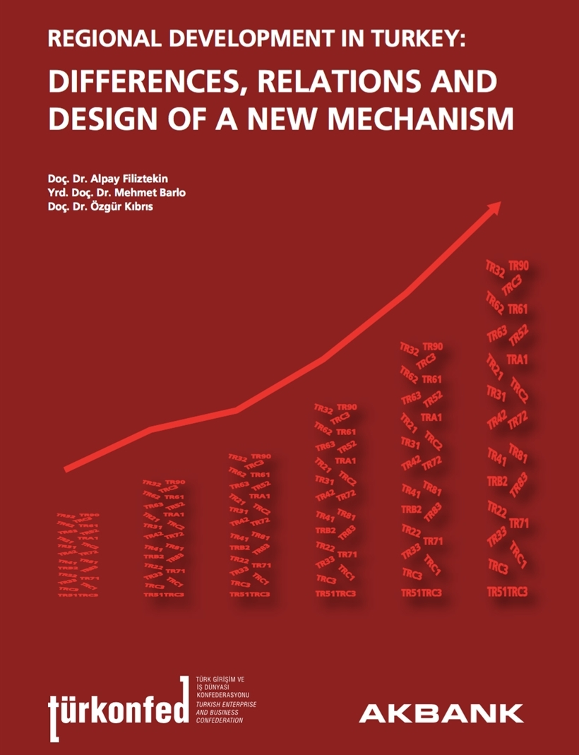 Regional Development in Turkey Differences Relations and Design of a New Mechanism