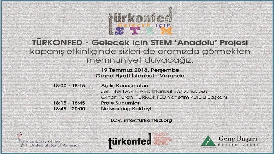 TÜRKONFED Gelecek için STEM 'Anadolu' Projesi Kapanış Etkinliğine Davetlisiniz