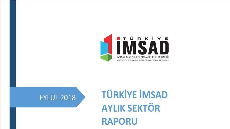 Türkiye İMSAD Eylül 2018 Sektör Raporu Açıklandı