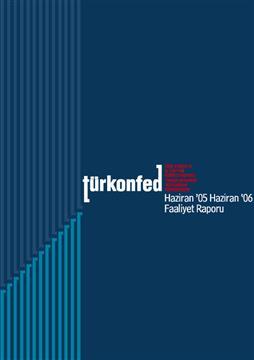 TÜRKONFED 2005 Faaliyet Raporu