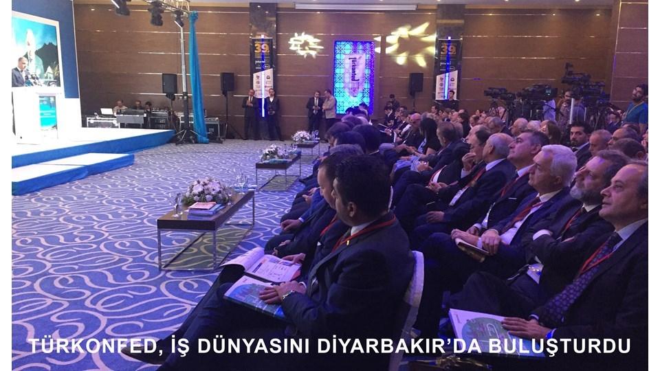 TÜRKONFED Konseyi Türk İş Dünyasını Diyarbakırda Bir Araya Getirdi