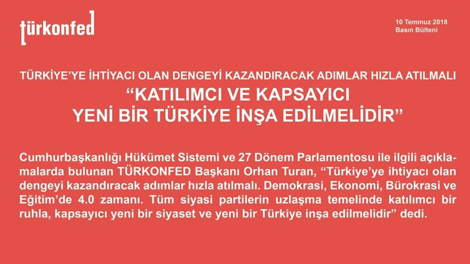"""TÜRKONFED Başkanı Orhan Turan: """"Katılımcı ve Kapsayıcı Yeni Bir Türkiye İnşa Edilmelidir"""""""