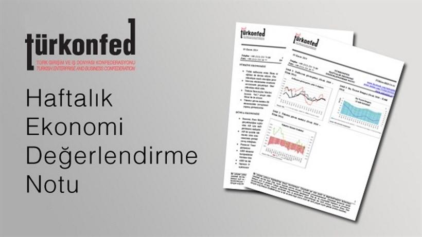 TÜRKONFED Haftalık Ekonomi Değerlendirme Notu 17-36
