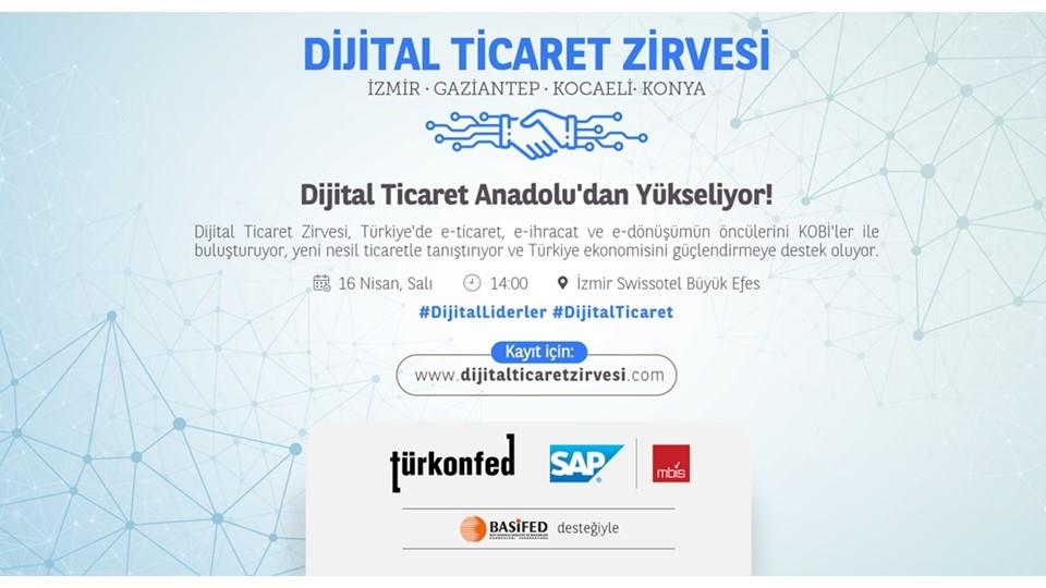TÜRKONFED-SAP Dijital Ticaret Zirvesi İzmirde Başlıyor