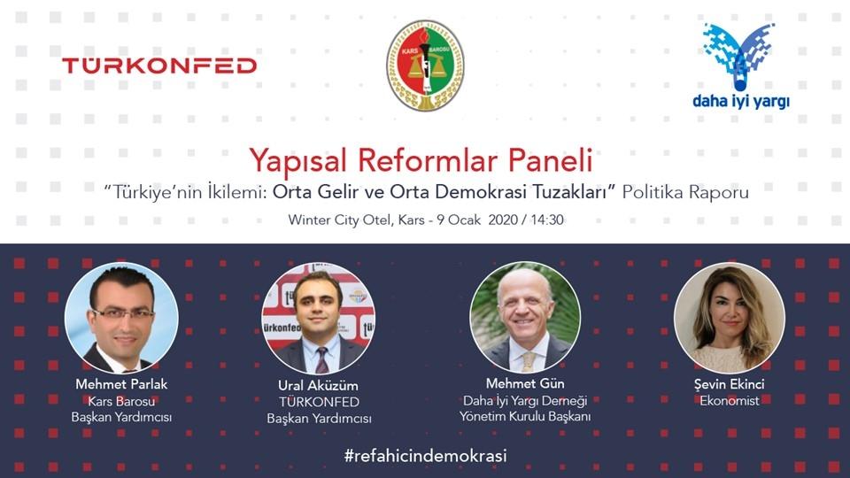 TÜRKONFED ve Daha İyi Yargı Derneği İşbirliğindeki Yapısal Reformlar Paneli Kars'ta Gerçekleşiyor!