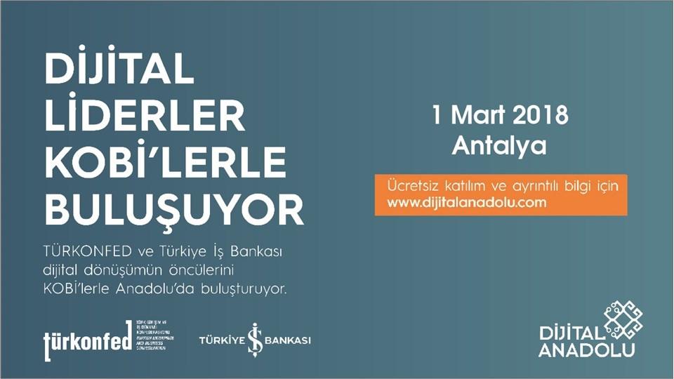 TÜRKONFED ve İş Bankası, Dijital Liderleri KOBİ'lerle Buluşturuyor!