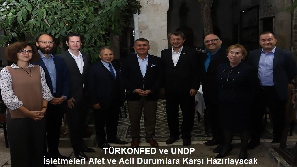 TÜRKONFED ve UNDP İşletmeleri Afet ve  Acil Durumlara Karşı Hazırlayacak