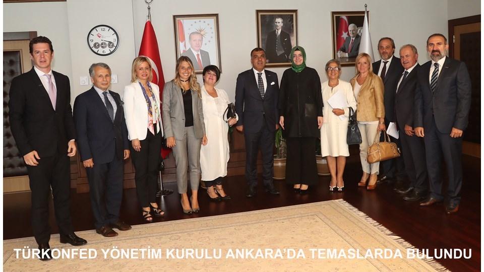 TÜRKONFED Yönetim Kurulu Ankarada Temaslarda Bulundu
