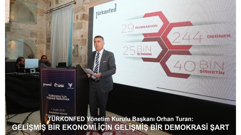 TÜRKONFEDin Orta Gelir ve Orta Demokrasi Tuzağı  toplantı serisinin 5si Nevşehirde düzenlendi