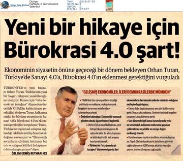 TÜRKONFED Başkanı Orhan Turan Yeni Dönem Yeni Vizyon Röportaj Serisi Temmuz 2018  İstanbul