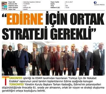 TÜRKONFED-TRAKYASİFED Edirne Rekabet Endeksi Toplantısı Medya yansımaları  28 Kasım 2017