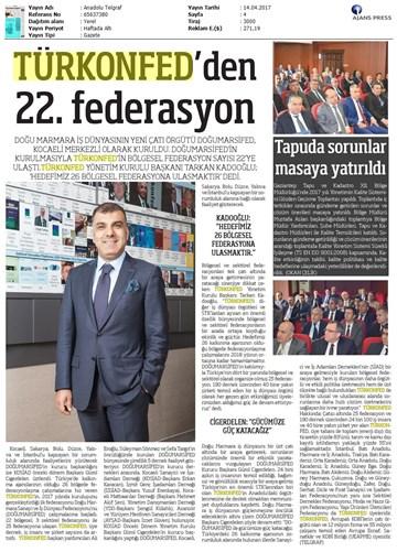 TÜRKONFEDin 22 Bölgesel Federasyonu DOĞUMARSİFED Kuruldu Basın Bülteni-Medya Yansımaları  14 Nisan 2017