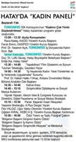 TÜRKONFED İDK - KAGİD Kadının Çok Yönlü Güçlendirilmesi Projesi Hatay Toplantısı Medya Yansımaları  27 Nisan 2018 / Hatay