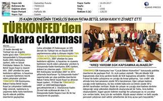 TÜRKONFED İDK Komisyonu Aile Bakanı Ziyareti Medya Yansımaları / 15-17 Eylül 2017